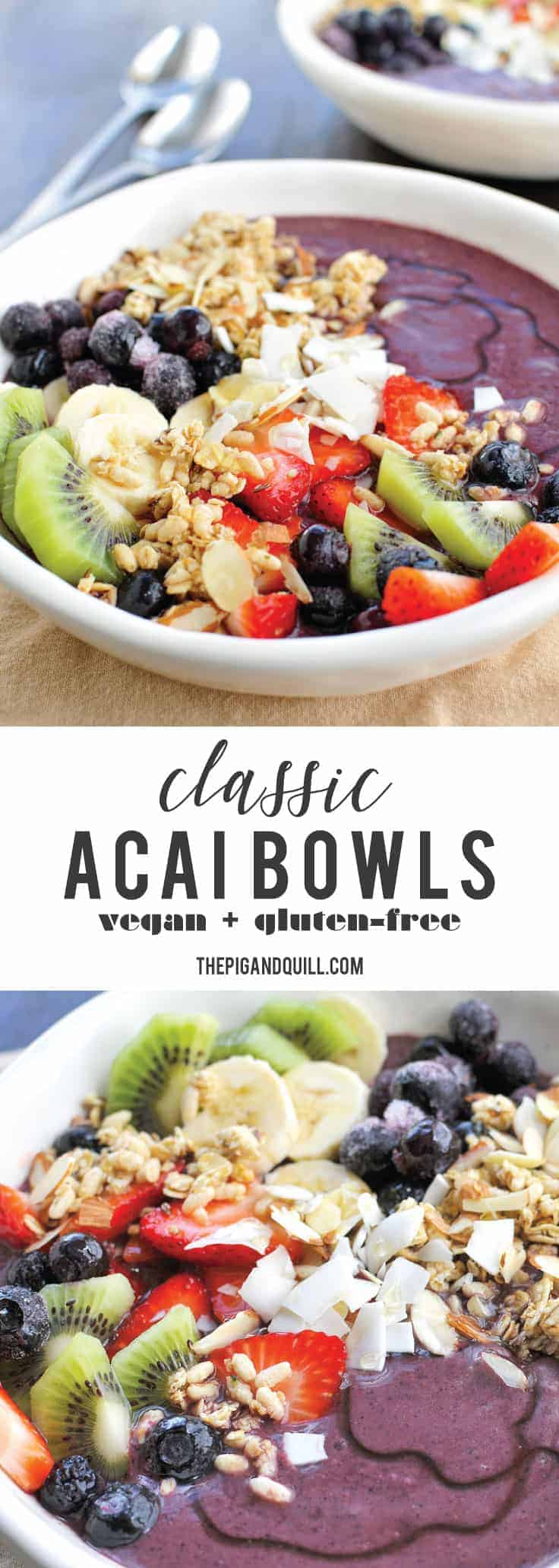 Classic Acai Bowls recipe (via thepigandquill.com) #vegan #glutenfree #breakfastbowl #healthy #plantbased