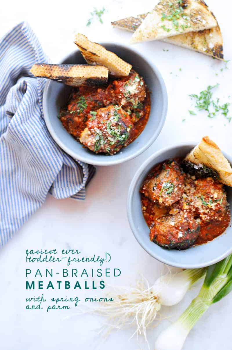 Pan-Braised Meatballs with Spring Onions + Parm (Toddler Friendly!) recipe via thepigandquill.com